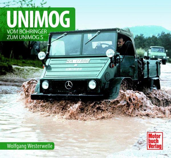 Unimog - Vom Böhringer zum Unimog S