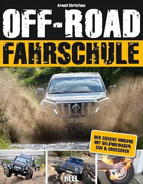 OFF-ROAD FAHRSCHULE - Der sichere Umgang mit Geländewagen, SUV & Crossover