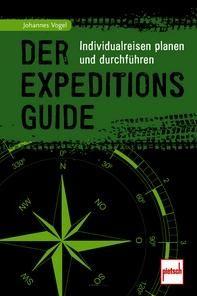 """Buch """"Der Expeditions-Guide - Individualreisen planen und durchführen"""""""