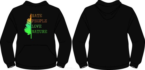 "Hoodie ""HATE PEOPLE LOVE NATURE"" S"